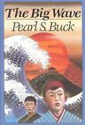 The Big Wave by Pearl S. Buck (Paperback, 1992)
