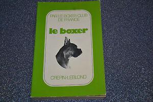 Le-BOXER-par-le-Boxer-Club-de-France-ed-Crepin-Leblond-illustre-1977-A1