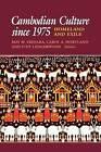 Cambodian Culture Since 1975: Homeland and Exile : Annual Meeting : Papers by Cornell University Press (Paperback, 1994)