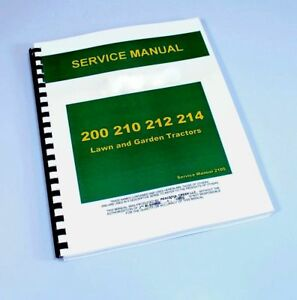 service manual for john deere 200 210 212 214 lawn tractor repair rh ebay com John Deere 214 Manual PDF John Deere 212 Tractor Manual