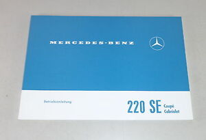 Betriebsanleitung-Owner-039-s-Manual-Mercedes-W111-220-SE-Stand-01-1965