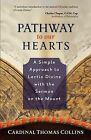 Pathway to Our Hearts: A Simple Approach to Lectio Divina with the Sermon on the Mount by Thomas Collins (Paperback, 2011)