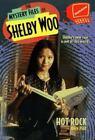 Mystery Files of Shelby Woo Ser.: Hot Rock by John Peel (1997, Mass Market)