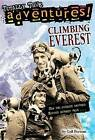 Climbing Everest: Totally True Adventures by Gail Herman, Michele Amatrula (Paperback, 2015)