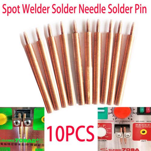 10pcs//Lot Spot Welding Pin Solder Needle For 709A 788h 787A Spot Welder Machine