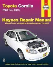 Haynes Repair Manual: Toyota Corolla 2003 Thru 2013 by Haynes Manuals Inc. Editors (2016, Paperback)