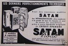 PUBLICITÉ 1955 REFRIGERATEURS SATAM FROID NOUVEAUX MODÈLES - ADVERTISING