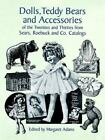 Collectible Dolls and Accessories of the 20s and 30s from Sears, Roebuck and Co. Catalogs, 1921-1939 (1997, Paperback)