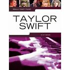 Really Easy Piano: Taylor Swift by Music Sales Ltd (Paperback, 2014)