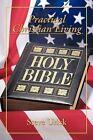 Practical Christian Living by Steve Urick (Paperback, 2011)
