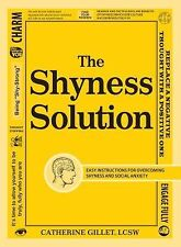 Gillet, Catherine The Shyness Solution: Easy Instructions