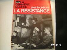 ** La dernière Guerre Rémy Epopée de la resistence n°8 Resau et Maquis