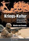 Kriegs-Kultur von Martin van Creveld (2011, Kunststoffeinband)