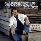 Big Hits, Vol. 1 [Digipak] * by Sammy Kershaw (CD, Nov-2013, Big Hit Records)