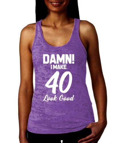I Make 40 Look Good Birthday Milestone Party Celebrate Racer Damn