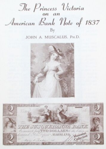John Muscalus 1968 Reference Book Princess Victoria 1837 American Bank Note B