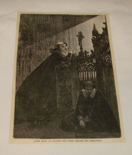 1879 magazine engraving QUEEN MARY PRAYING BEFORE EXECUTION