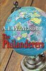 The Philanderers by A. E. W. Mason (Paperback, 2012)