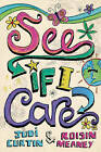 See If I Care by Judi Curtin, Roisin Meaney (Paperback, 2007)