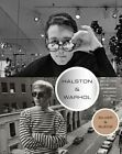 Halston and Warhol: Silver and Suede by Adjunct Assistant Professor at the Fashion Institute of Technology Valerie Steele, Andy Warhol Museum the, Geralyn Huxley, Lesley Frowick (Hardback, 2014)