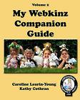 My Webkinz Companion Guide by Kathy Cothran, Caroline Laurin-Young (Paperback / softback, 2008)