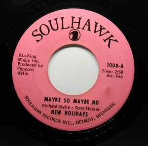 NEW HOLIDAYS No Soul 45rpm If I Only Knew b/w Maybe So Maybe No HEAR