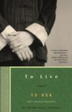 To Live : A Novel by Yu Hua and Michael Berry (2003, Paperback)