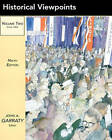Historical Viewpoints: Notable Articles from American Heritage: v. 2 by John A. Garraty (Paperback, 2002)