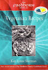 The Findhorn Book of Vegetarian Recipes by Kay Lynne Sherman (Paperback, 2003)