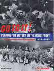 Go to it!: Victory on the Home Front, 1939 to 1945 by Asa Briggs (Hardback, 2000)