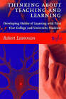 Thinking About Teaching and Learning: Developing Habits of Learning with First Year College and University Students by Robert Leamnson (Paperback, 1999)