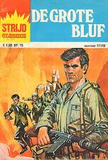 STRIJD CLASSICS 11149 - DE GROTE BLUF (1977)