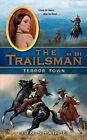 The Trailsman #351: Terror Town by Jon Sharpe (Paperback / softback)