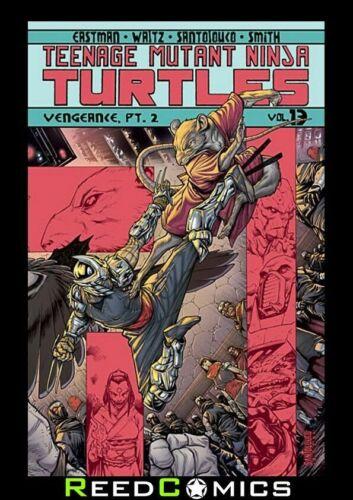 TEENAGE MUTANT NINJA TURTLES VOLUME 13 VENGEANCE PART 2 GRAPHIC NOVEL #48-50