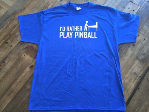 I/'d Rather Be Playing Pinball T-Shirt Royal Blue Mens X-Large Free Shipping