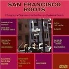 Various Artists - San Francisco Roots (2009)