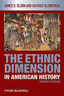 The Ethnic Dimension in American History by James Stuart Olson, Heather Olson Beal (Paperback, 2010)