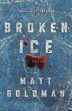 Nils Shapiro Ser.: Broken Ice by Matt Goldman (2018, Hardcover)