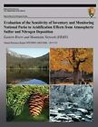Evaluation of the Sensitivity of Inventory and Monitoring National Parks to Acidification Effects from Atmospheric Sulfur and Nitrogen Deposition Eastern Rivers and Mountains Network (Ermn) by T J Sullivan (Paperback / softback, 2013)