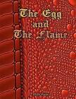The Egg and the Flame by Dr Agon (Paperback / softback, 2012)