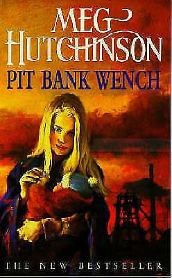 """""""AS NEW"""" Hutchinson, Meg, Pit Bank Wench (Coronet Books), Book"""