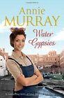 Water Gypsies by Annie Murray (Paperback, 2015)