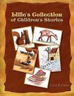 Lillie's Collection of Children's Stories by Lillie P Coble 9781450079853