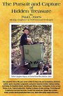 The Pursuit and Capture of Hidden Treasure by Paul L Jones (Paperback / softback, 2010)