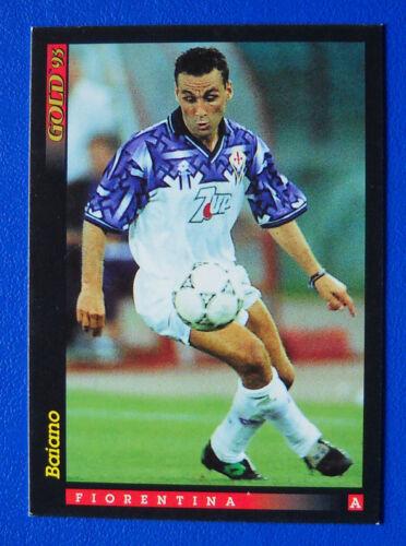 CALCIO CARD SCORE GOLD /'93 NUOVI ARRIVI U9 FIORENTINA BAIANO