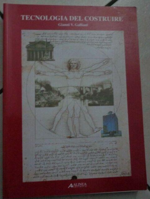 TECNOLOGIA DEL COSTRUIRE DI GIANNI V. GALLIANI ALINEA 2002
