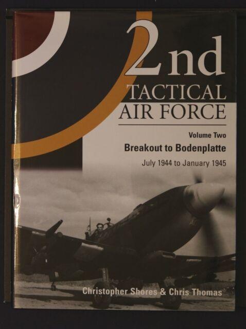 2nd Tactical Air Force Breakout Bodenplatte Vol 2 Shores Thomas 1st Ed HB 2005