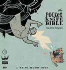 The Pocketknife Bible: The Poems and Art of Anis Mojgani by Anis Mojgani (Hardback, 2015)