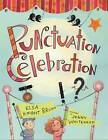 Punctuation Celebration by Elsa Knight Bruno (Paperback, 2013)