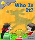 Oxford Reading Tree: Stage 1: First Words Storybooks: Who Is It? by Roderick Hunt (Paperback, 2003)